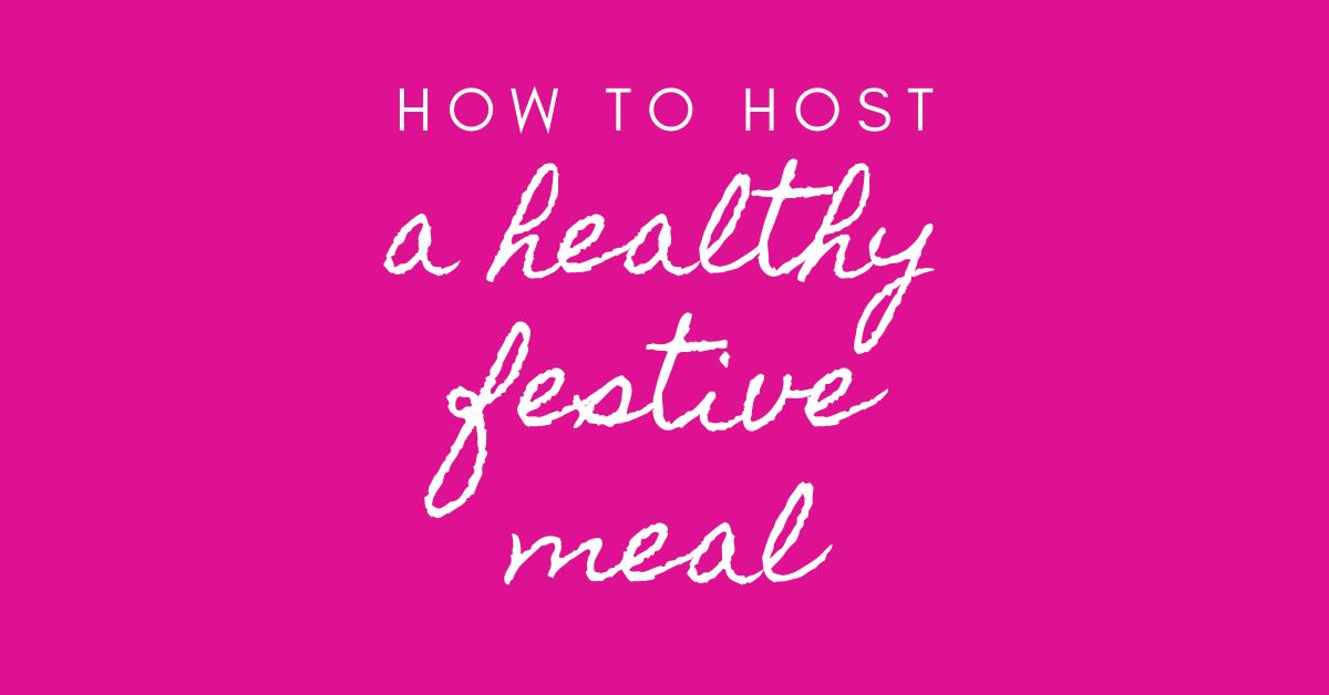 healthy festive meal