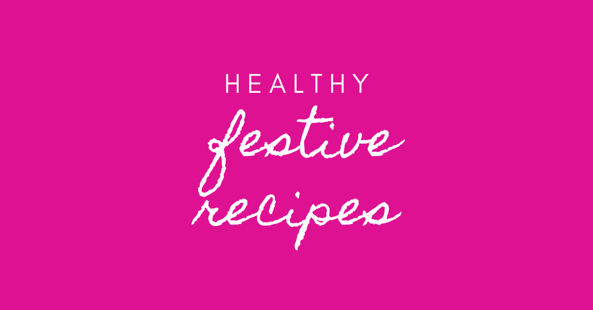 healthy festive recipes