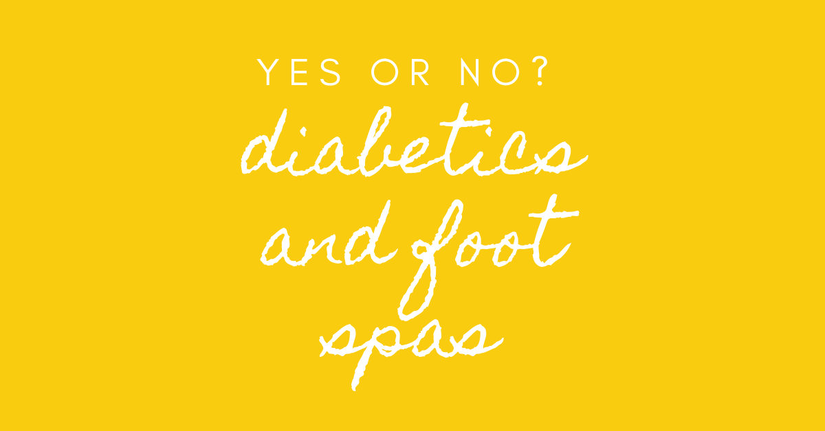 Should Diabetics Use Foot Spas Or Foot Massagers Diabetic South