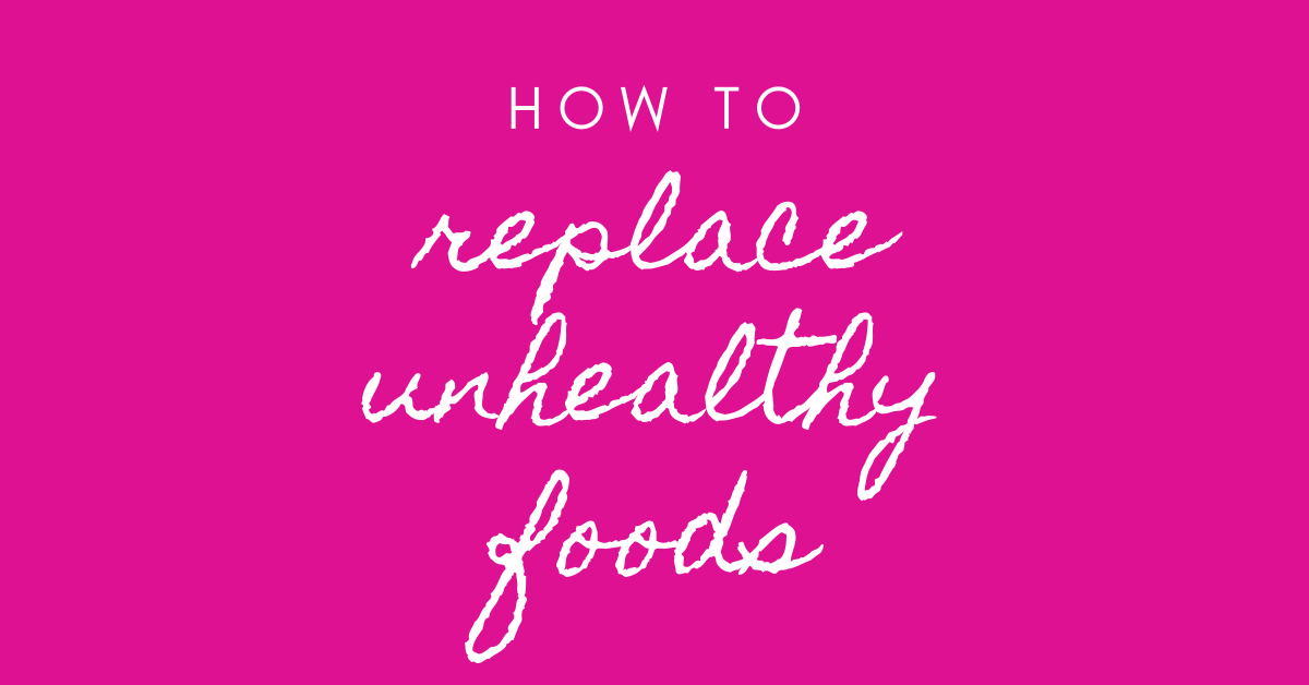 healthy replacement foods