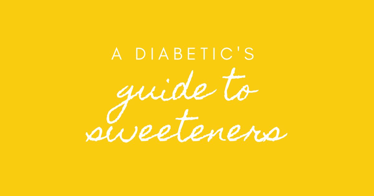 diabetics guide to sweeteners