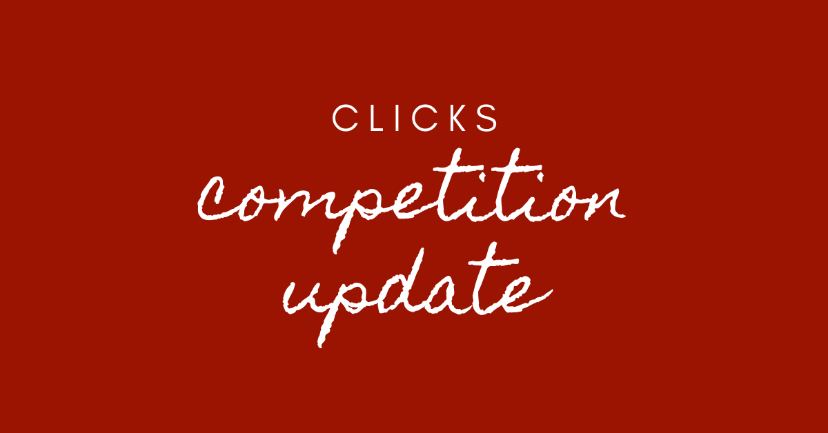 clicks competition update