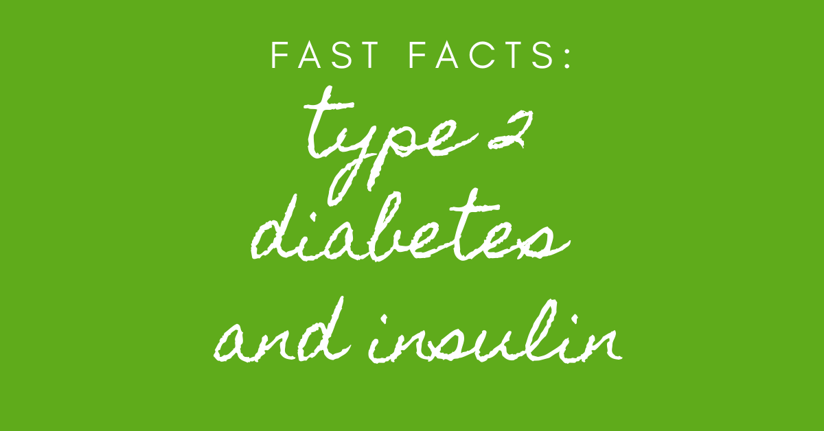type 2 diabetes and insulin